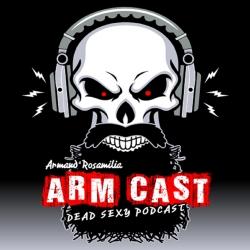 Arm Cast Podcast: Arm Cast Podcast: Episode 301 - Louis