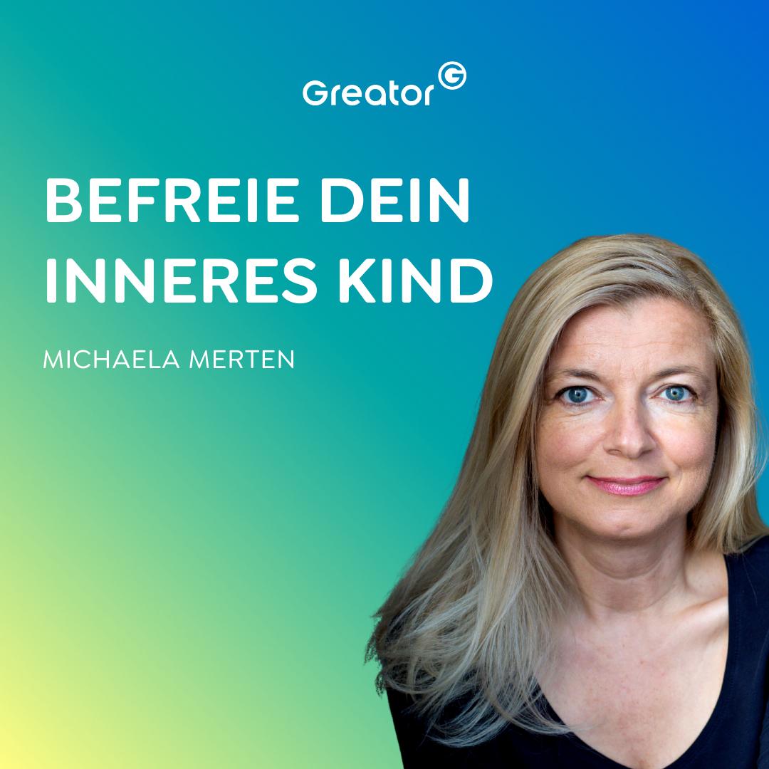 #838 Inneres Kind heilen: So findest du deine Berufung // Michaela Merten