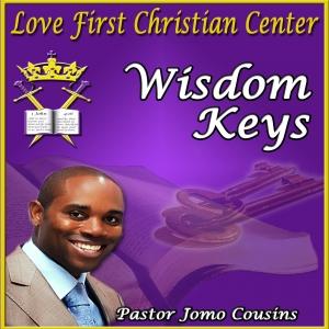 Wisdom Keys with Pastor Jomo Cousins