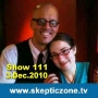 Artwork for The Skeptic Zone #111 - 3.Dec.2010
