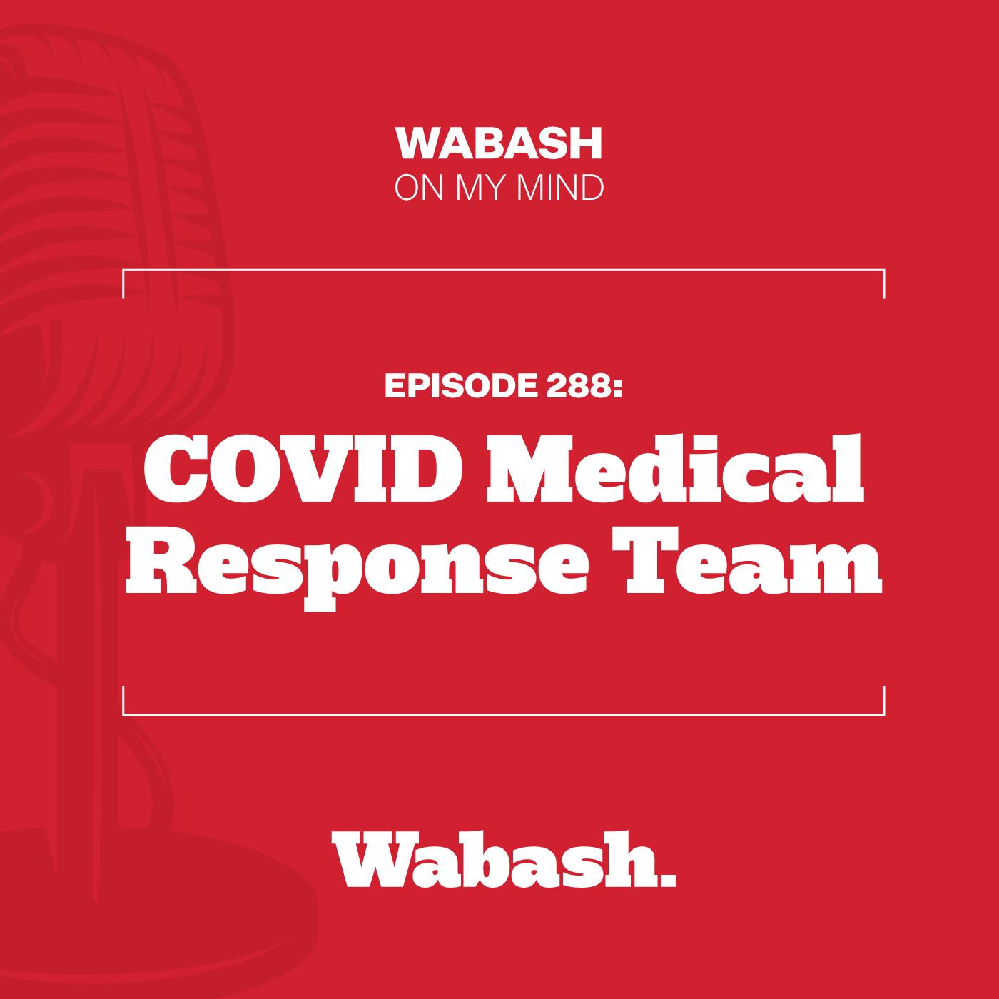 #288: COVID Medical Response Team
