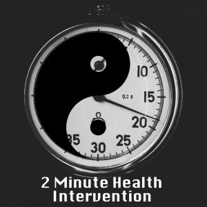 2 Min Health Intervention