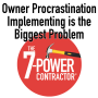 Artwork for Owner Procrastination Implementing is the Biggest Problem