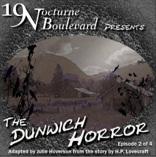 19 Nocturne presents The Dunwich Horror - part 2