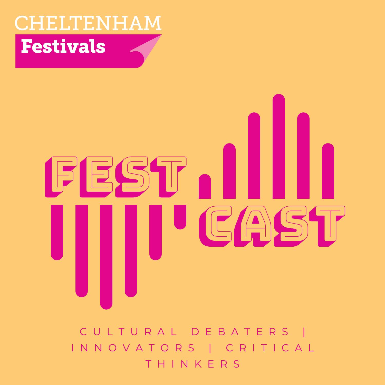 FestCast by Cheltenham Festivals show art