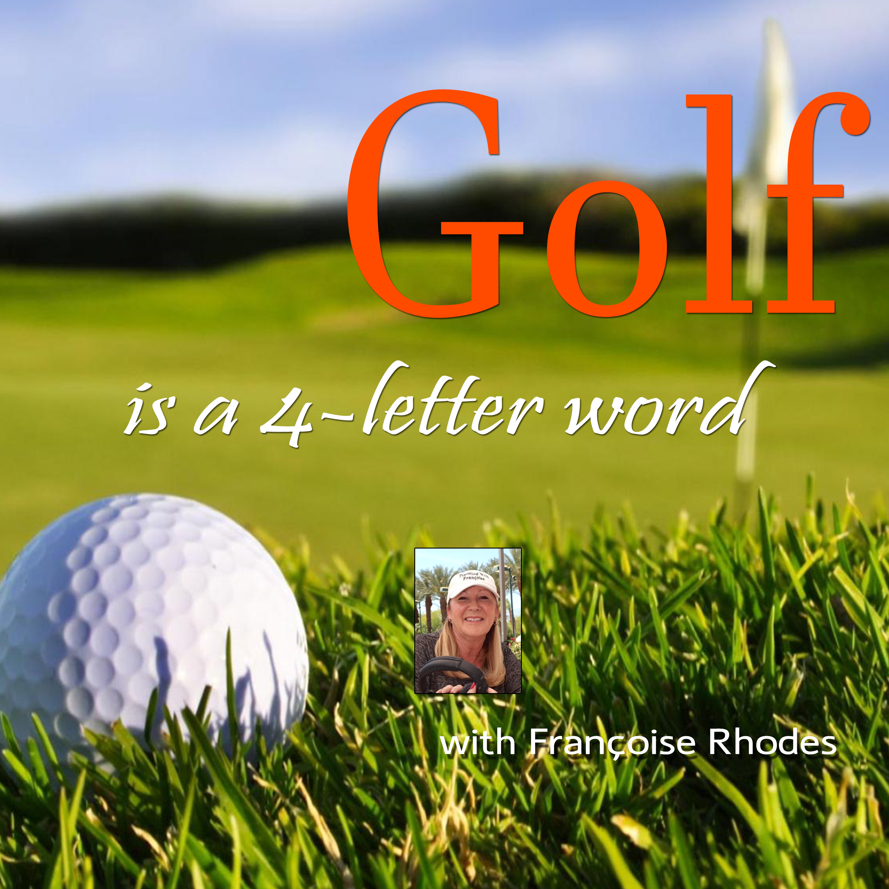 Golf is a 4 Letter Word show art