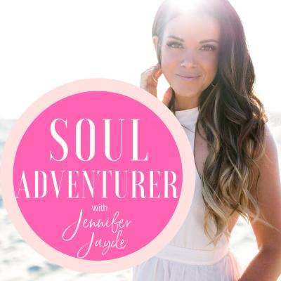 Soul Adventurer with Jennifer Jayde show image