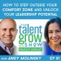 Artwork for 81: How to step outside your comfort zone and unlock your leadership potential with Andy Molinsky