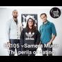 Artwork for Episode 105 - Samera Munir - The perils of dating