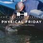 Artwork for PHYSICAL FRIDAY #14 - Get In Shape For Flats Fishing
