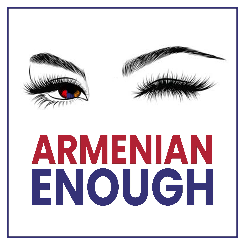 Armenian Enough show art