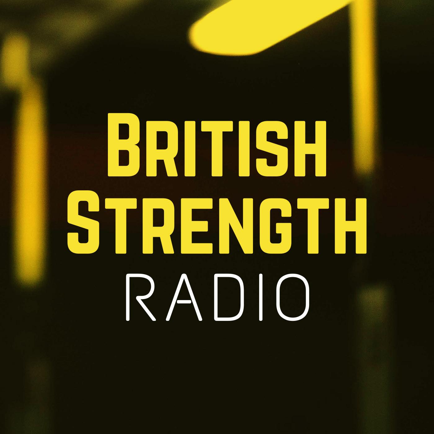 British Strength Radio show art