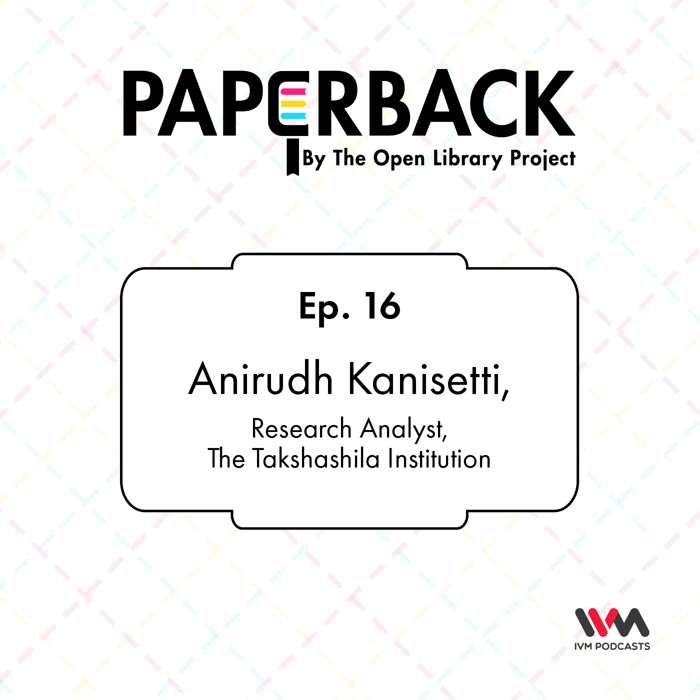 Ep. 16: Anirudh Kanisetti