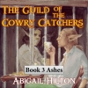 Cover for 'The Guild of the Cowry Catchers, Book 3 Ashes'