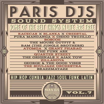 Paris DJs Soundsystem - Some Of The Best Things In Life Are Free Vol.7