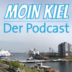 Moin Kiel - Der Podcast der Kiel bewegt
