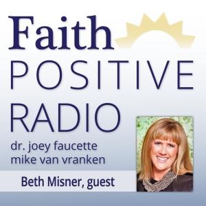 Faith Positive Radio: Beth Misner