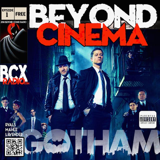 BCX Beyond Cinema 1 - GOTHAM pilot