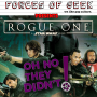 Artwork for ROGUE ONE: A Star Wars Story • OH NO THEY DIDN'T podcast