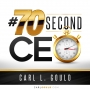 Artwork for CarlGould-#70secondCEO-Your Customers Love You BUT not in the Way You Think-Part 1
