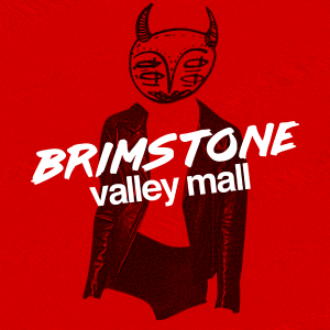 Brimstone Valley Mall