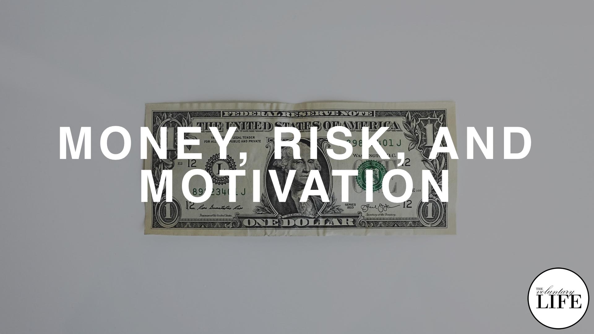 111 Money, Risk and Motivation in Entrepreneurship
