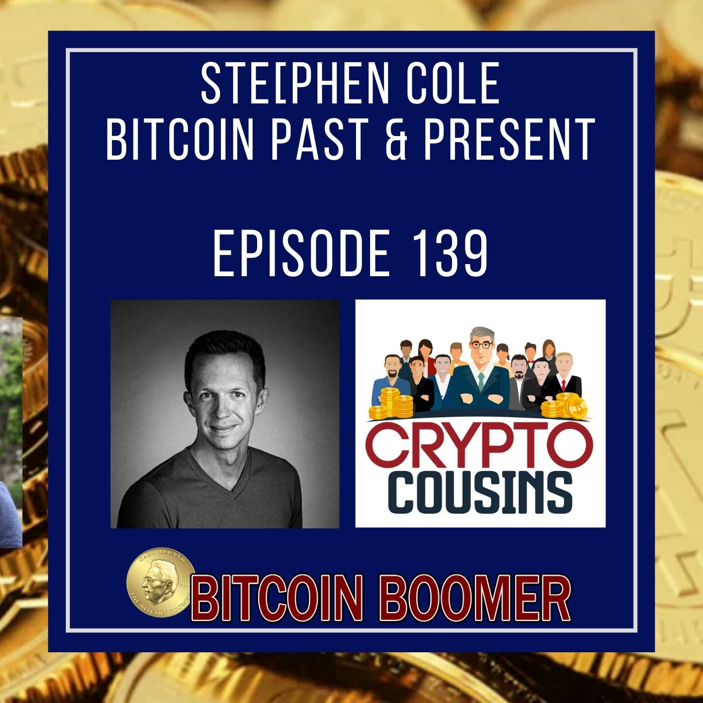 Another Long Time Bitcoiner - Stephen Cole