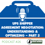 Artwork for UPS Shipper Contract Negotiation - Understand and Optimize| Part 2