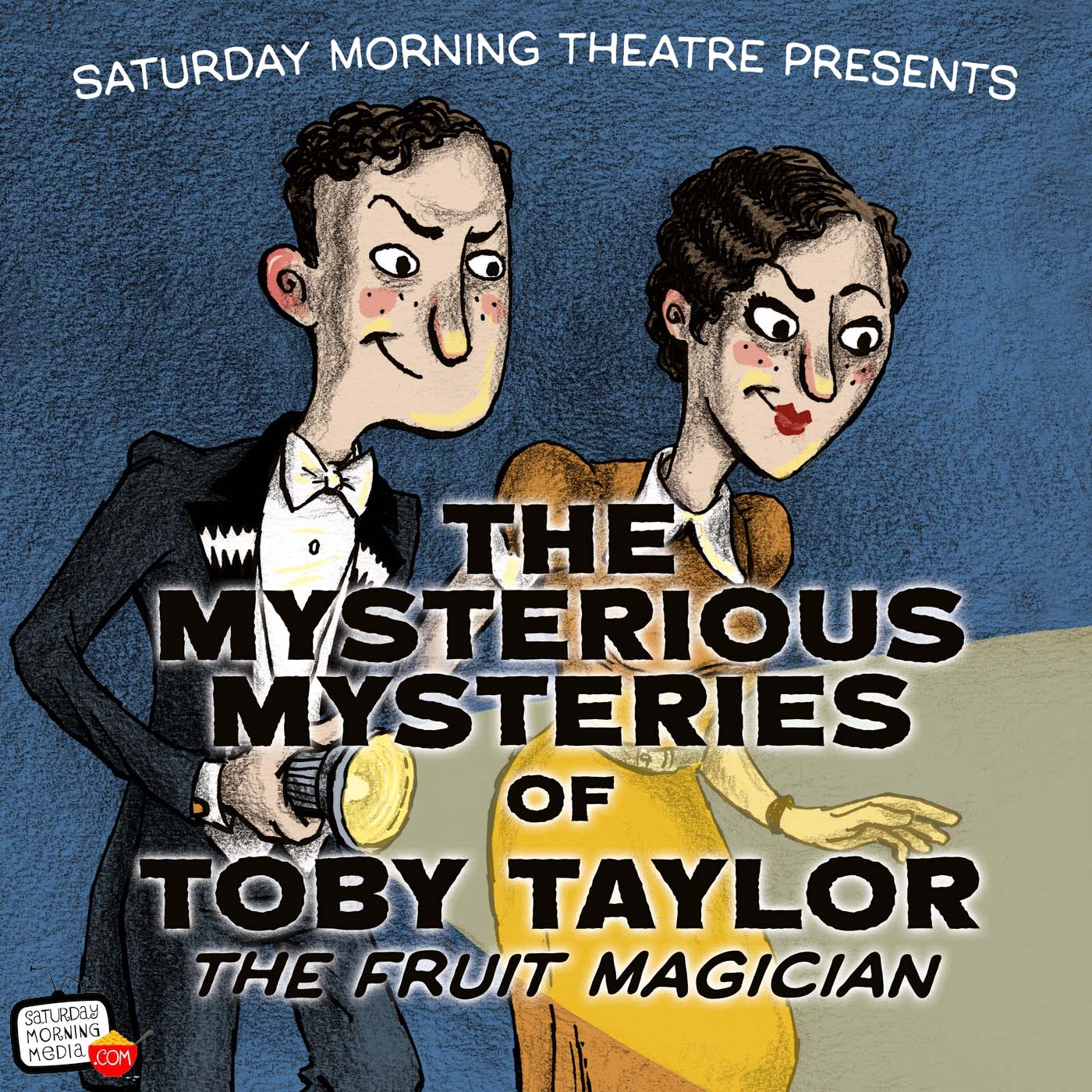 Artwork for The Missing Tools Mystery Part 1 - The Mysterious Mysteries of Toby Taylor, The Fruit Magician 106