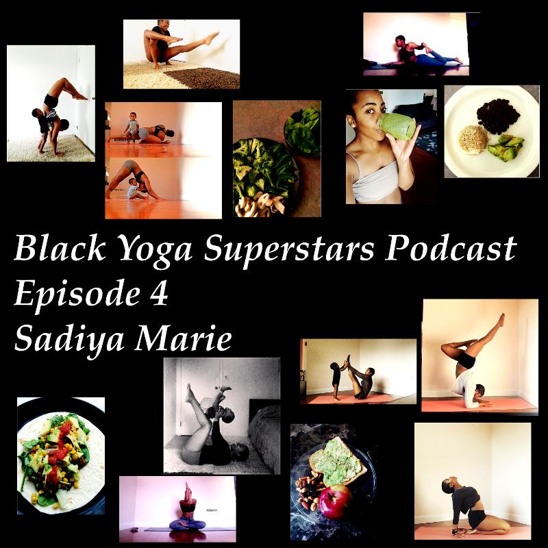 Black Yoga Superstars Podcast episode 4