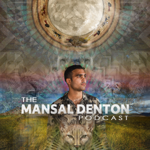 The Mansal Denton Podcast