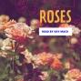 Artwork for Roses
