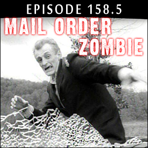 Mail Order Zombie: Episode 158.5 - Bill Hinzman & a panel w/ Jonathan Maberry
