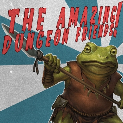 The Amazing Dungeon Friends show image