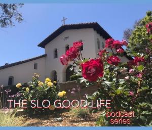SLO Good Life Podcast