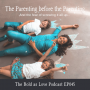 Artwork for Parenting before the Parenting