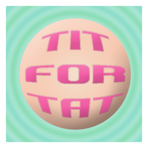 Episode 82 - Tit For Tat