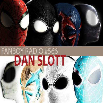 Fanboy Radio #566 - Dan Slott LIVE