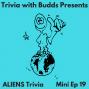 Artwork for Mini Ep 19. Aliens Trivia