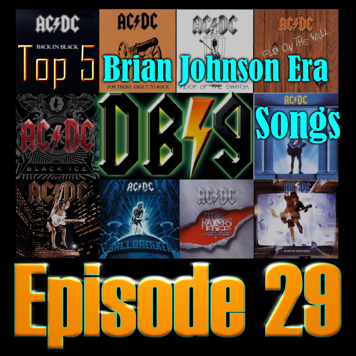 Episode 29 - Top 5 Brian Johnson Era AC/DC Songs