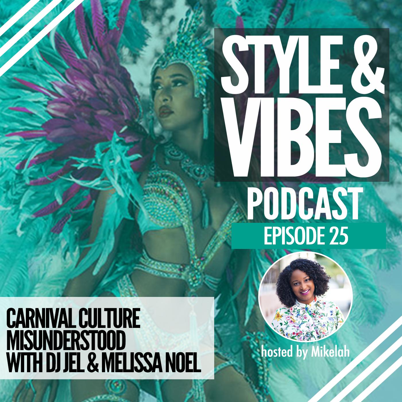 SV 25: Carnival Culture Misunderstood