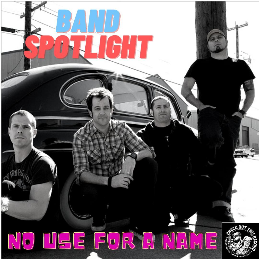 Band Spotlight: No Use For A Name