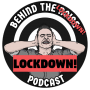 Artwork for Behind The Lockdown #7 - Ant McGinley