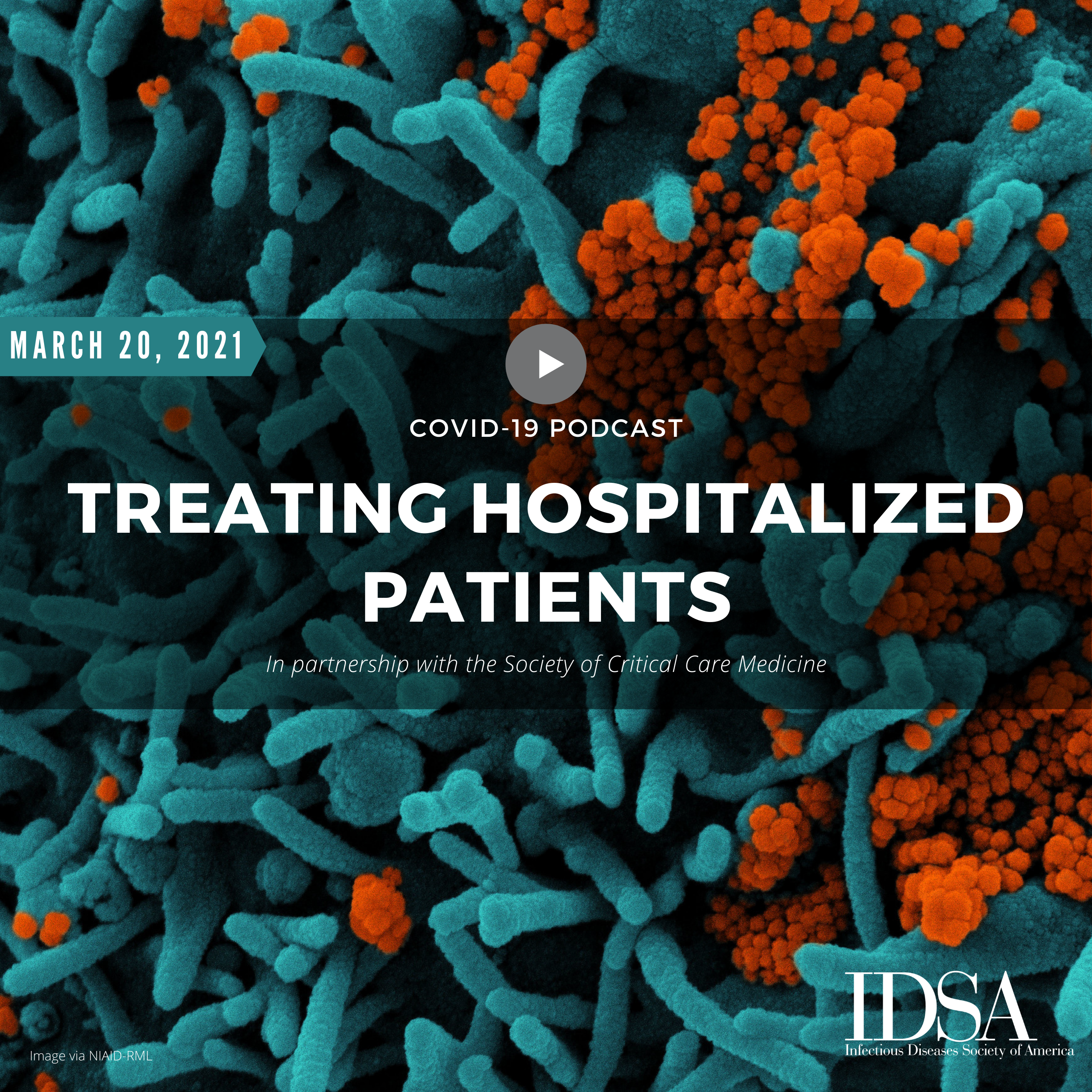COVID-19: Treating Hospitalized Patients (March 20, 2021)
