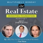 Artwork for Ep. 322: Why You Need to be investing In Multifamily - Neal Bawa