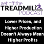 Artwork for Lower Prices, and Higher Production Doesn't Always Mean Higher Profits w/ Lois Banta