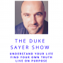 Artwork for Ep 01: The Duke Sayer Show Welcome and Your 2018