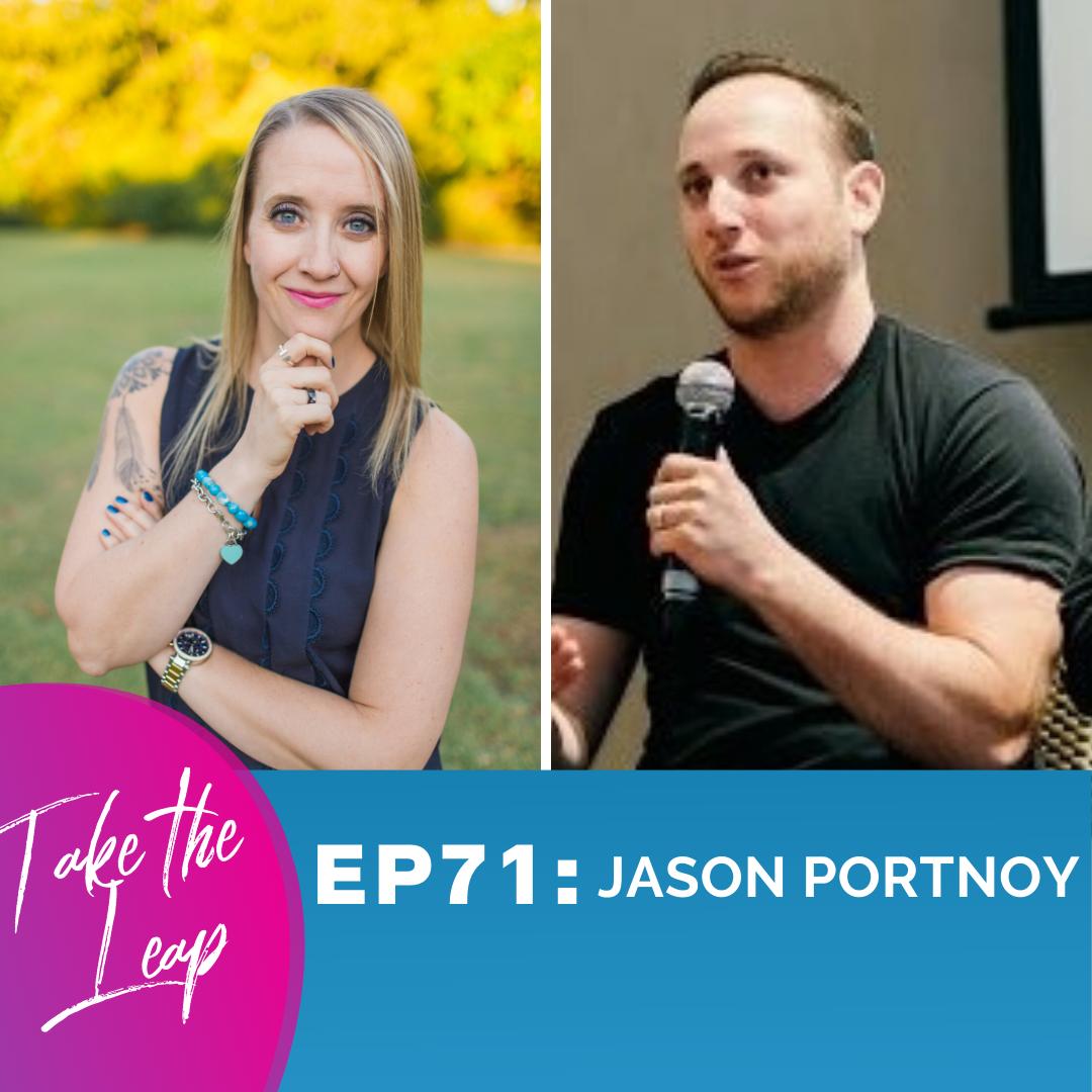 Episode #73 - Jason Portnoy