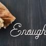 Artwork for ENOUGH - More Than Enough