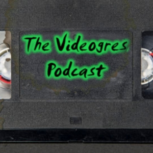 The Videogres Podcast